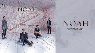 NOAH - Menemaniku (Official Audio)