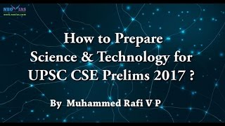 How to Prepare Science and Technology for UPSC CSE Prelims 2017 ? | NEO IAS
