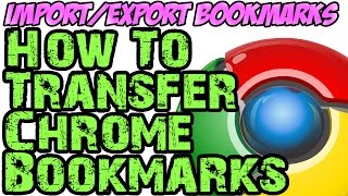 How To Export Bookmarks From Chrome Exportimport Your Google Chrome B