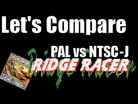 Let's Compare: Ridge Racer PAL vs NTSC-J 50hz vs 60hz
