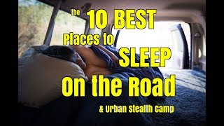 10 Best Places to Sleep on the Road While Urban Stealth Camping