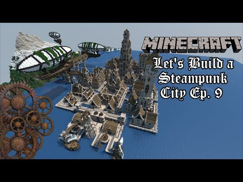 Minecraft Let's Build a Steampunk City   Ep. 9 Walls and Warehouse
