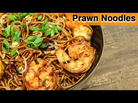 Prawn Noodles Recipe | Chinese Stir-Fried Noodles With Shrimp | How To Make Prawn Noodles | Neelam