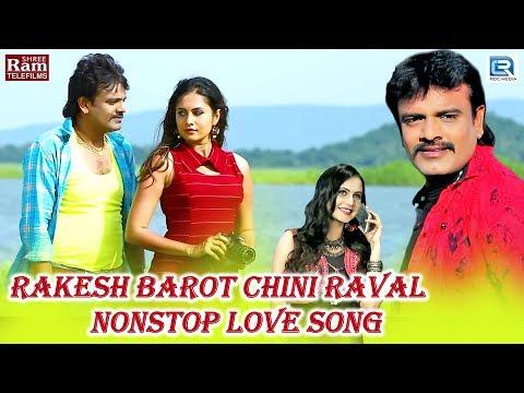 Xxx Mp4 Rakesh Barot Chini Raval ના NONSTOP LOVE SONGS Full HD Video જોવો ગમશે ગીતો તમને 3gp Sex