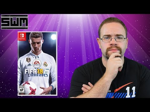 EA Reveals Fifa 18 Nintendo Switch Details!
