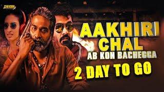 Aakhri Chaal Ab Kaun Bachega (Chekka Chivantha Vaanam)   2 Days to Go