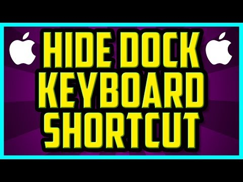 How To Hide The Dock On Macbook Pro Keyboard Shortcut 2018 (FAST) - OSX Macbook Hide Dock Shortcut