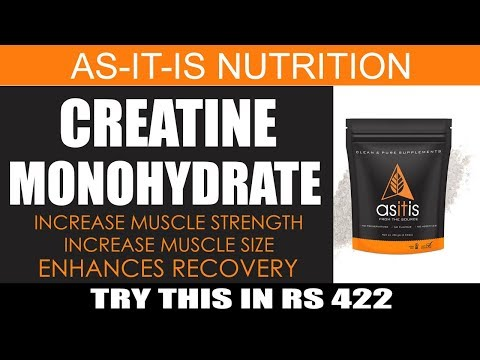 AS-IT-IS Nutrition Creatine Monohydrate Review : Best And Cheapest Creatine Supplement In India