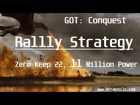 GOT Conquest - Rally Strategy