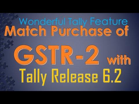 Match purchase of GSTR-2 with Tally release 6.2 टेली के द्वारा GSTR-2 से परचेज का मिलान करें