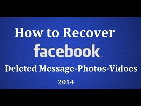 How to Recover Deleted Messages and Photos from FACEBOOK Feb 2015