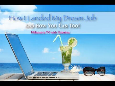 How I Landed My Dream Job and How You Can Too!