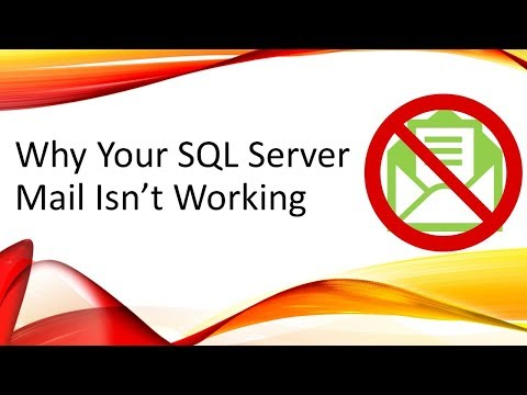 Why Your SQL Server Mail Isn't Working