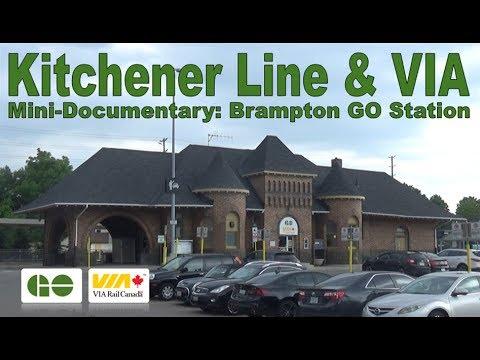 Kitchener Line & VIA - Mini-Documentary: Brampton GO Station