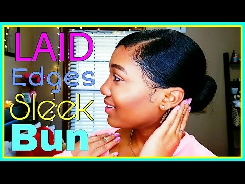 Slayed & Laid Edges All Day || Sleek Low Bun Tutorial!