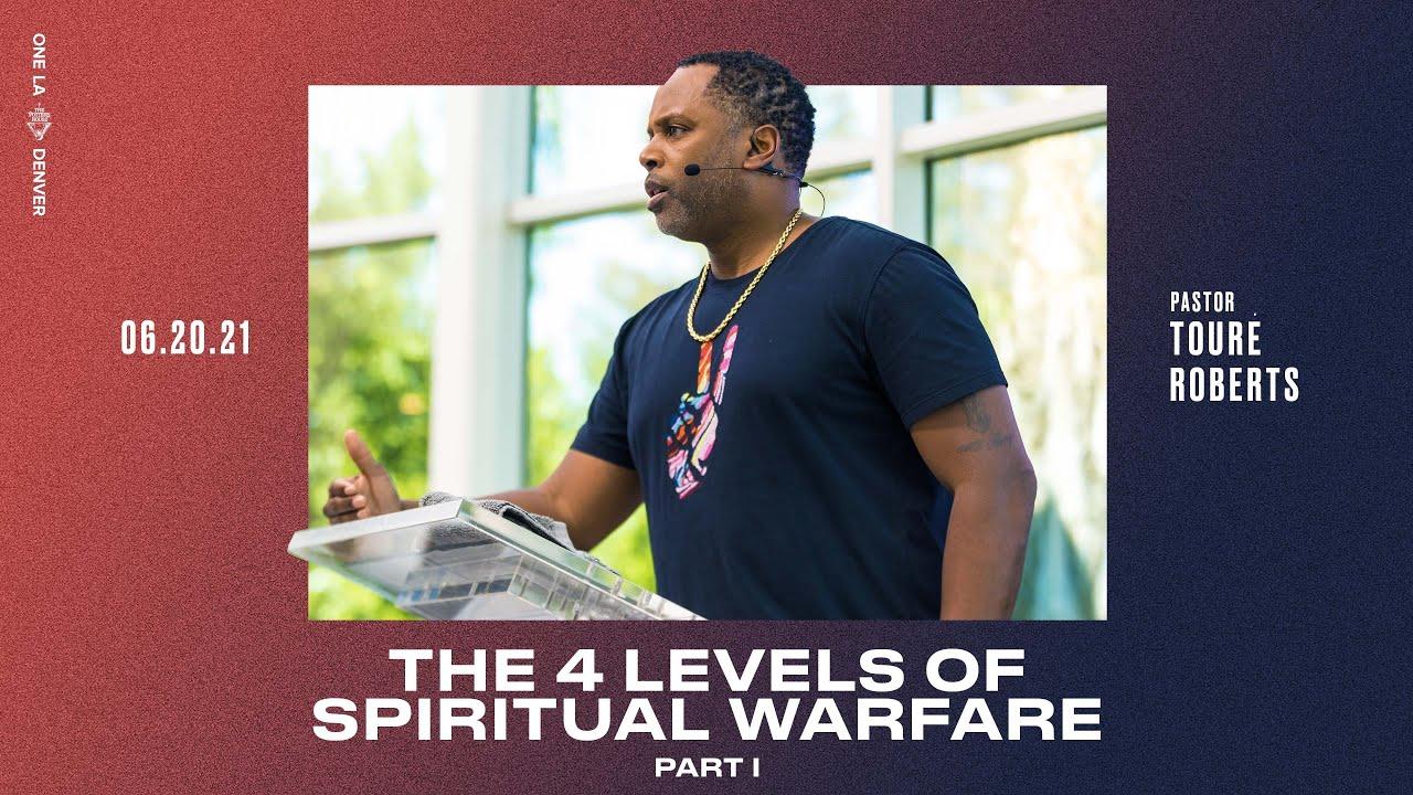 Download The 4 Levels of Spiritual Warfare - Touré Roberts MP3 Gratis