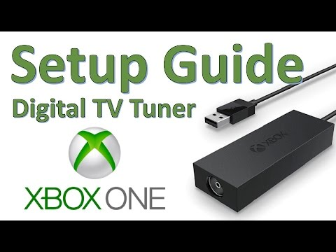 How To: Xbox One Digital TV Tuner Setup Guide