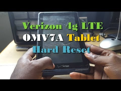 Verizon 4g LTE omv7a Tablet Hard Reset