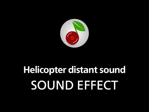 🎧 Helicopter distant sound LOOPED SOUND EFFECT