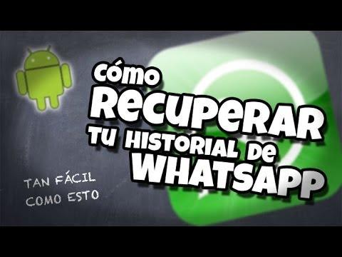 Cómo recuperar mi historial de chats de WhatsApp