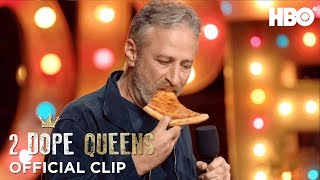 Who Gave Jon Stewart Cold Pizza? | 2 Dope Queens | HBO