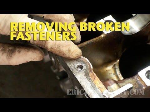 Removing Broken Fasteners -EricTheCarGuy