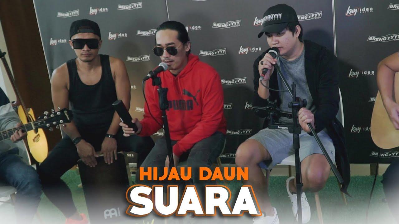 Download Suara - Hijau Daun Ft. Angga Candra (KOLABORASI) MP3 Gratis