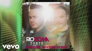 Río Roma - Tonto (Regional Mexican Remix [Cover Audio])