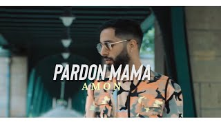 AMON - Pardon Mama (Official Video)