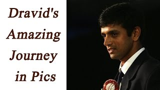 Rahul Dravid special: Amazing journey of the legend see in pictures | Oneindia News
