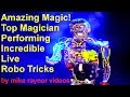 Download Amazing Magic Tricks! Talented Magician Illusionist! Live Performance! Best Robot Magic! 2018! MP3,3GP,MP4