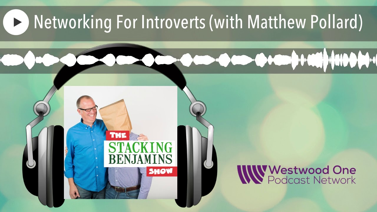 Networking For Introverts (with Matthew Pollard)