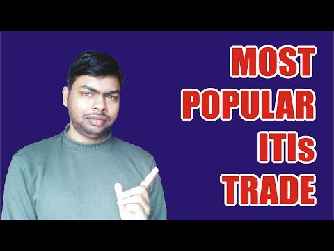 Top 10 Most Popular ITIs Trade's Which is Available in Most Govt. & Private ITIs    NCVT MIS