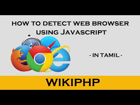 How to detect web browser using javascript
