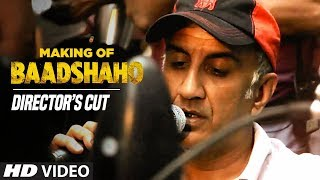 Making of Baadshaho With Director Milan Luthria