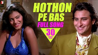 Hothon Pe Bas | Full Song HD | Yeh Dillagi | Saif Ali Khan | Kajol | Lata Mangeshkar | Kumar Sanu