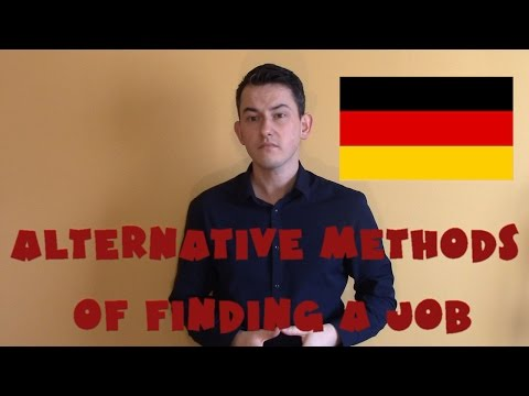 Germany #25 - Alternative methods of finding a job