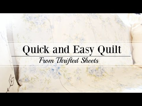 Quick and Easy Quilt from Thrifted Sheets