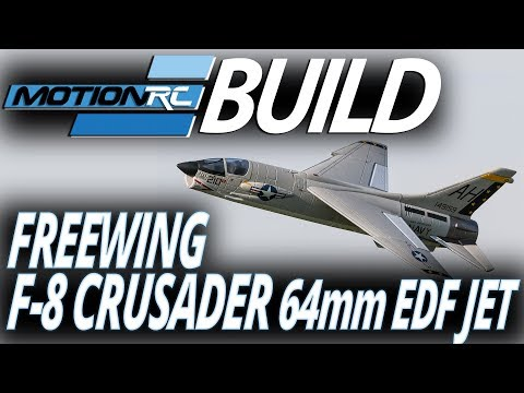 Freewing F-8 Crusader 64mm EDF Jet - Build Video - Motion RC