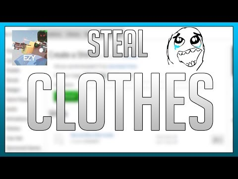 ROBLOX - How To Steal Shirts/Pants/T-Shirts on Roblox August 2017