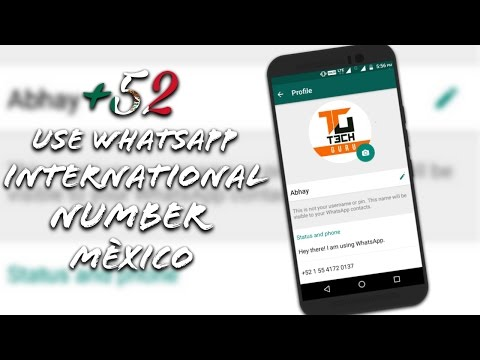 Use WhatsApp International Number Mexico +52