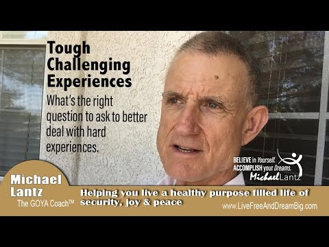 The right question to ask to deal with tough experiences