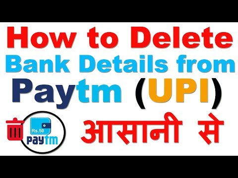 How to Delete Bank Details (All) from PayTm easily (Remove Linked Bank  Account from paytm)