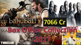 Box office collection of Baahubali 2, Fast and Furious 8, Noor, Begum jaan, MAATR etc 2017