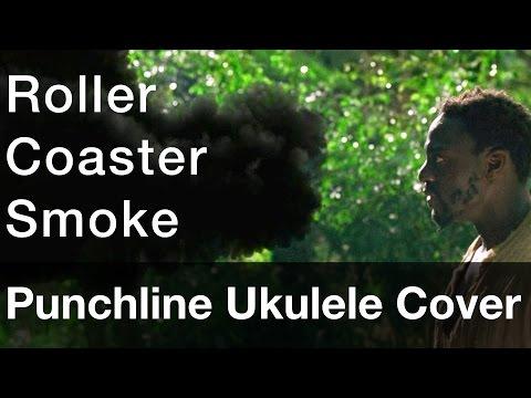 Punchline - Roller Coaster Smoke (ukulele cover)