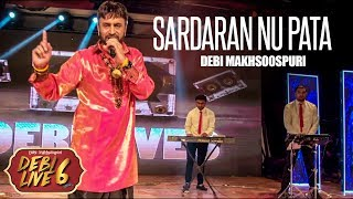 Sardaran Nu Pata | Debi Makhsoospuri | Debi Live 6 | Kumar Records | New Punjabi Songs 2017
