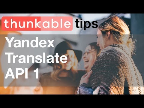 Create Your Own Translation App with Thunkable