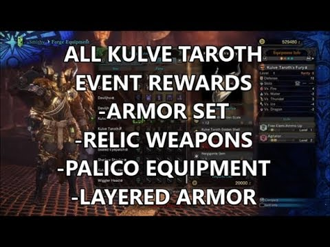 MHW - ALL Kulve Taroth Rewards / Armor Set Review/ Relic Weapons