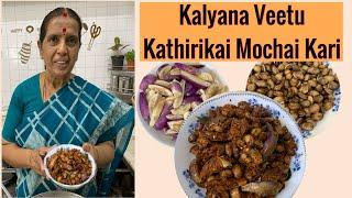 Kalyana Veetu Kathirikai Mochai Kari by Revathy Shanmugam
