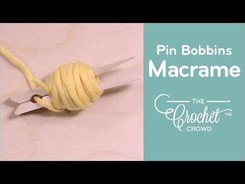 How to Make Macrame or Crochet Bobbins